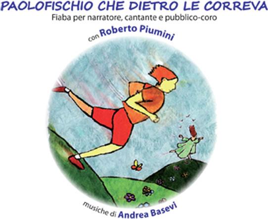 """Roberto Piumini e il """"Paolofischio"""" che invita il pubblico a cantare"""
