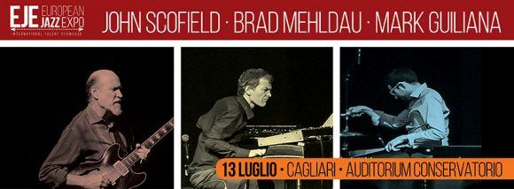 EUROPEAN JAZZ EXPO' 2016.Al Conservatorio di Cagliari l'eccezionale trio Scofield, Mehldau, Guiliana